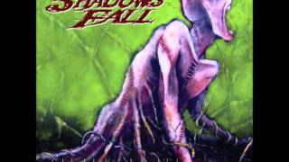 Shadows Fall - The Great Collapse