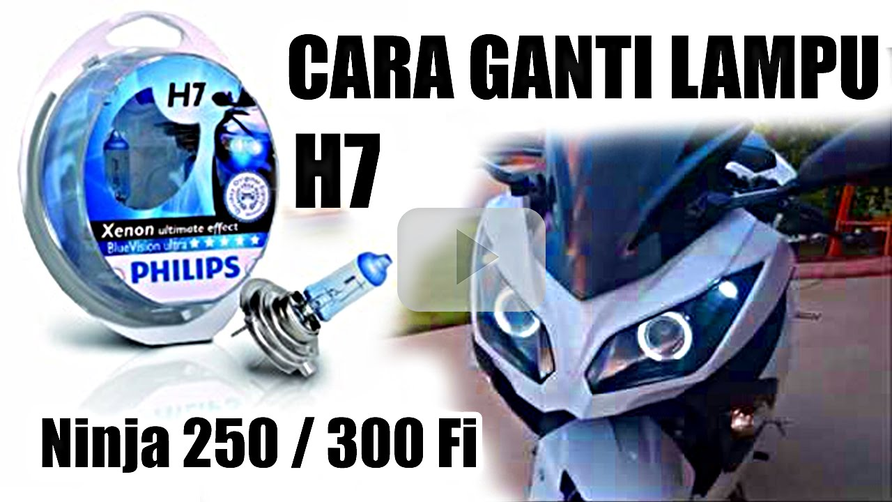 Cara Pasang Ganti Lampu H7 Ninja 250 How To Change 300 Winglet 250fi Warna Standar Lights Guntur Wibowo