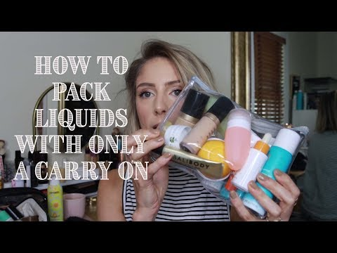 HOW TO PACK LIQUIDS IN ONLY A CARRY ON | Travel Skincare