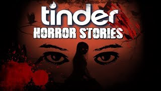 3 True Tinder Horror Stories   Almost Robbed   Tinder Creep   Lets Not Meet