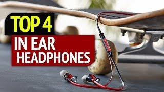 TOP 4: Best In Ear Headphones 2019