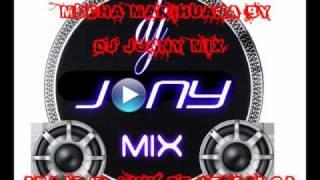 Mucha Marihuana by Dj Jony Mix