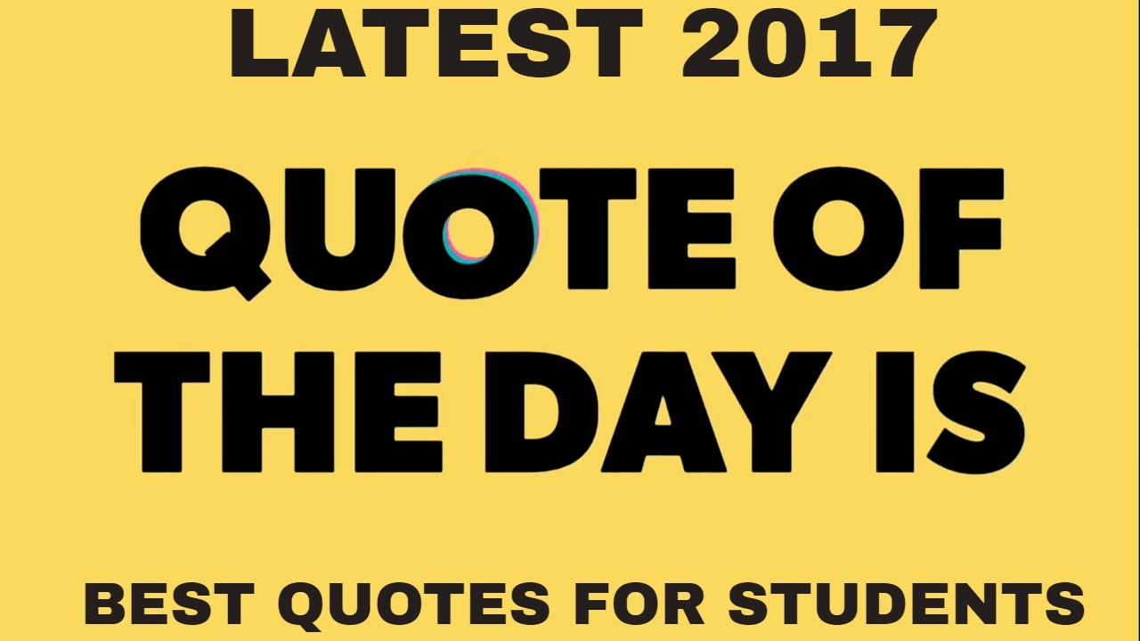 Thought For The Day Quotes Best Thought Of The Day For Students  Latest 2017  Best