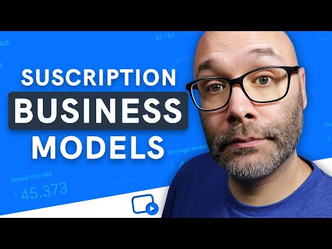 Subscription Business Models - 6 Types You Should Know
