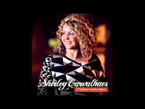 CARVALHAES NOVO SHIRLEY DE BAIXAR 2011 CD GRATIS O