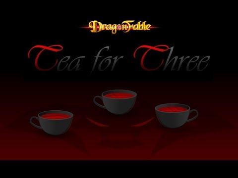 Dragon Fable Tea For Three