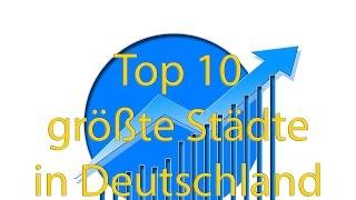 Top 10 größte Städte in Deutschland