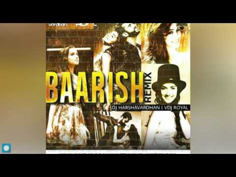 Baarish ( Half Girlfriend ) - Dj Harshavardhan   Vdj Royal Mix