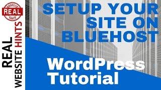 WordPress Tutorial : Build your Wordpress website on Bluehost, step by step