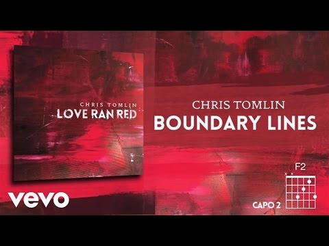 Chris Tomlin - Boundary Lines (Lyrics & Chord)