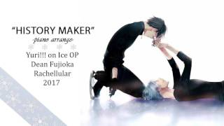 Rachellular 34 History Maker 34 Piano Yuri On Ice Op