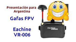 Presentación en Argentina - Gafas Eachine VR-006