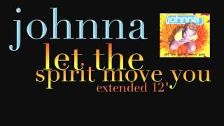 "Johnna - Let The Spirit Move You (Extended 12"") 1996"