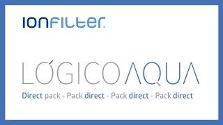Filtros de agua Pack Direct de Lógico Aqua - Ionfilter: Guía de instalación