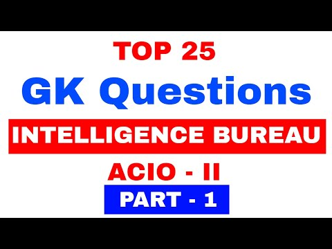 TOP 25 GK Questions for IB ACIO - II Prelims Exam 2017 , जरु