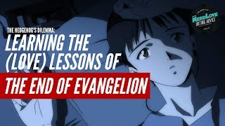 Learning the (Love) Lessons of End of Evangelion | Paging Dr. NerdLove