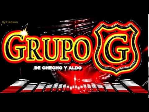 GRUPO G DE CHECHO Y ALDO - MIX CHINA - SI TERMINAMOS LOS DOS