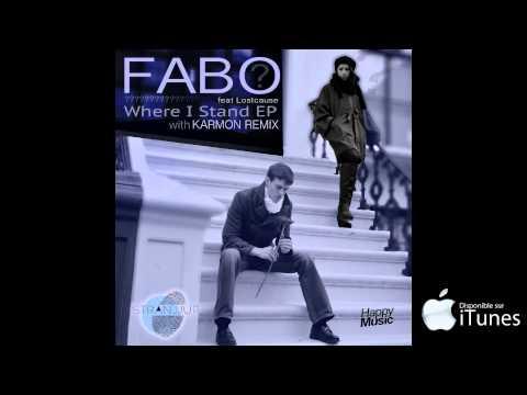 Fabo feat Lostcause - Where I Stand (Karmon Remix)