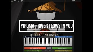 Roblox Piano| Yiruma - River Flows In You| FULL| (Notes In The Description)