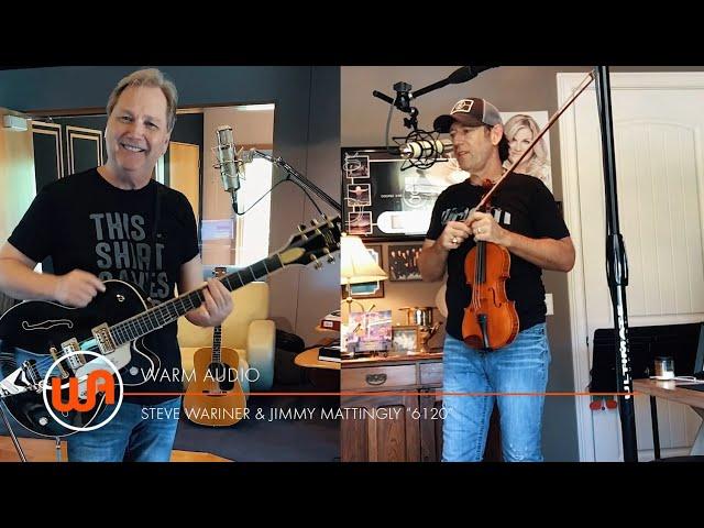 Warm Audio // Jimmy Mattingly & Steve Wariner