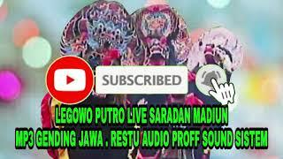 Legowo Putro | Mp3 Gending - Gending | Live Saradan Madiun , 30 April 2019