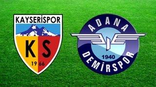 Kayserispor 3-3 Adana Demirspor (28.02.2015) 22. Hafta