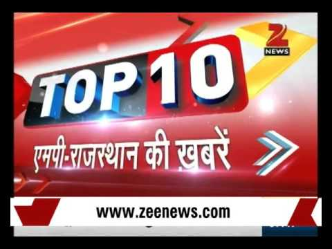 Top 10 MP - Rajasthan News