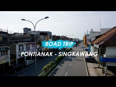 TRAVEL |  Road Trip Pontianak - Singkawang WEST BORNEO INDONESIA