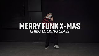 Merry Funk Xmas - M-Rock & Wefunky Band    Chrio Locking Class    @대전 GB ACADEMY댄스 오디션 학원