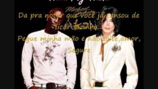Michael Jackson & Akon - Hold My Hand (Legendado PT-BR)