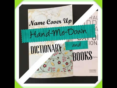 Hand me down - Name or Graffitis cover up on Dictionaries and books