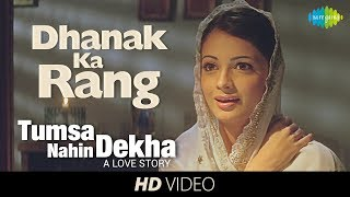 Dhanak Ka Rang | Video Song |Tumsa Nahin Dekha A Love Story| Emraan Hashmi & Dia | Shreya Ghoshal