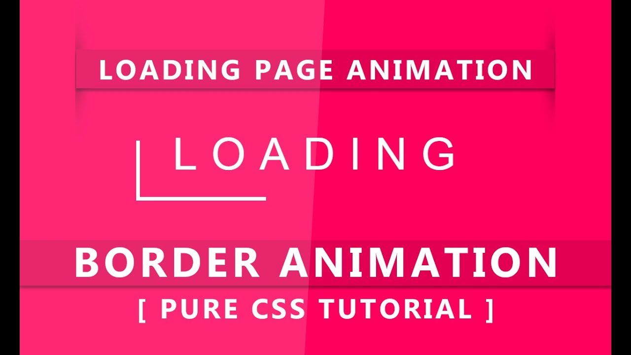 Loading Page animation - Pure Css Border Animation