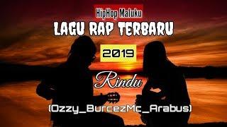Lagu Rindu (Lagu Rap Ambon Terbaru 2019)