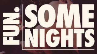 FUN - Some Nights (AUDIO)