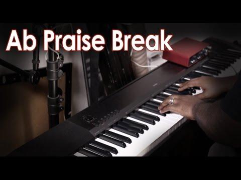 Ab Praise Break