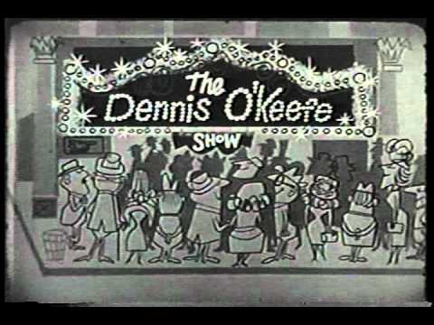 DENNIS O'KEEFE SHOW opening credits CBS