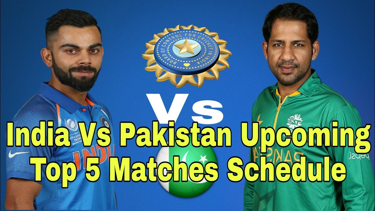 India Vs Pakistan Upcoming 5 Matches Schedule