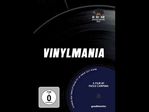 Vinylmania: When Life Runs at 33 Revolutions Per Minute (2012)