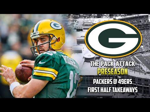 Green Bay Packers | Pre-Season | Packers @ 49ers - Week Three Takeaways (1st Half)