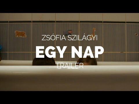 EGY NAP (ONE DAY) - Zsófia Szilágyi Film Trailer (Cannes 2018) letöltés