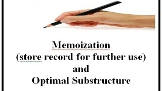 Memoization( store record for further use) and Optimal Substructure (English+Hindi)
