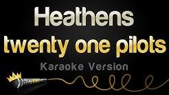 twenty one pilots - Heathens (from Suicide Squad) (Karaoke Version)