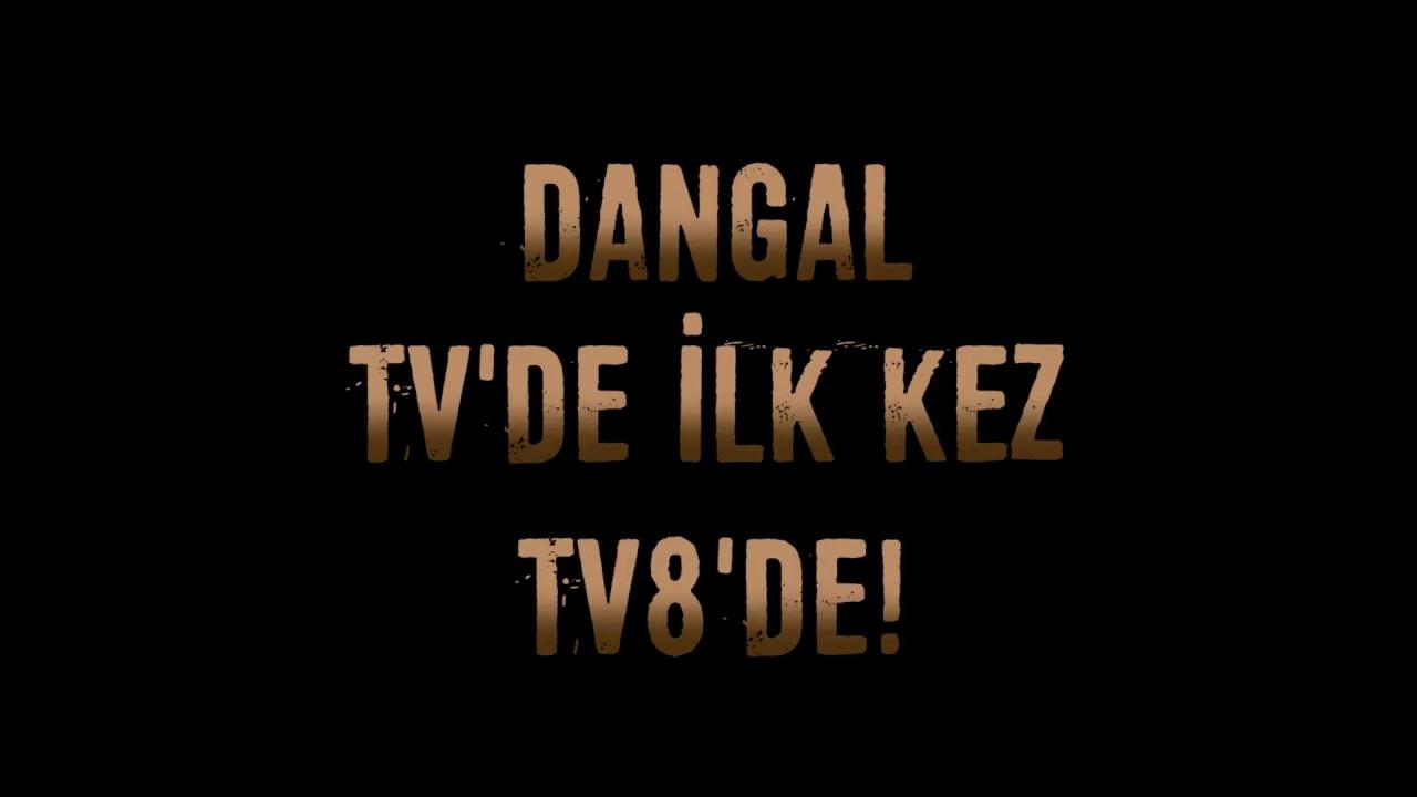 Dangal Tvde Ilk Kez Tv8de Youtube