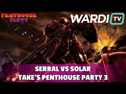 Serral vs Solar (ZvZ) - Take's Penthouse Party #3 ($4k+)