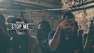 Booka600 - Stop Me   Shot By @JVisuals312