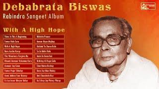 Best of Debabrata Biswas | Rabindra Sangeet | Debabrata Biswas Rabindra Sangeet