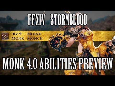 FFXIV Stormblood: Monk 4.0 Ability Preview - Raid Utility & Lots of Chakra!