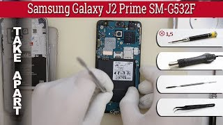 How to disassemble 📱 Samsung Galaxy J2 Prime SM-G532 Take apart Tutorial