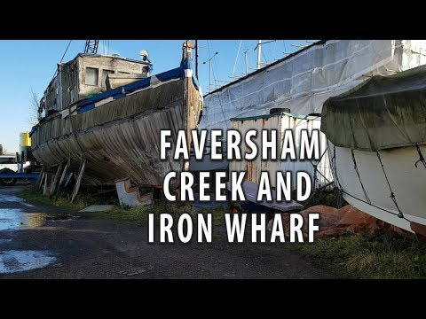 FAVERSHAM CREEK AND IRON WHARF
